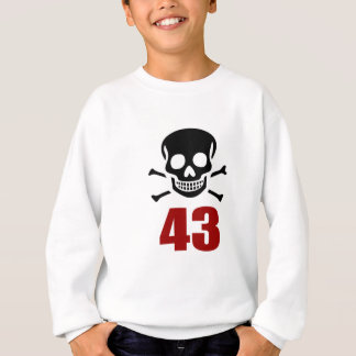 43 Birthday Designs Sweatshirt