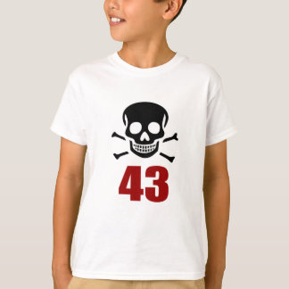 43 Birthday Designs T-Shirt