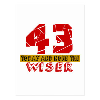 43 Today And None The Wiser Postcard