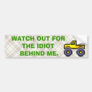 440608741EZEAgY_ph, tn_a_watchout, monstertruck... Bumper Sticker