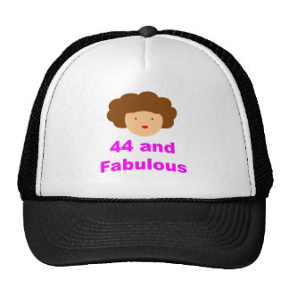 44 and Fabulous! Trucker Hat