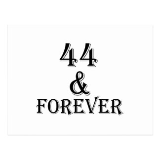 44 And Forever Birthday Designs Postcard