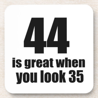 44 Is Great When You Look Birthday Coaster
