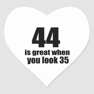 44 Is Great When You Look Birthday Heart Sticker