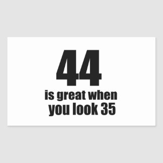 44 Is Great When You Look Birthday Sticker