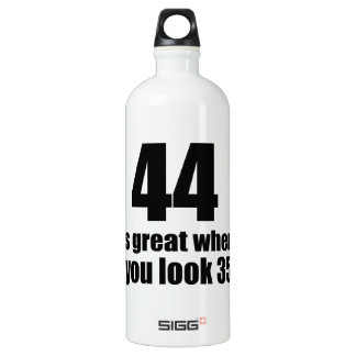 44 Is Great When You Look Birthday Water Bottle