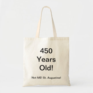 450 years old budget tote bag