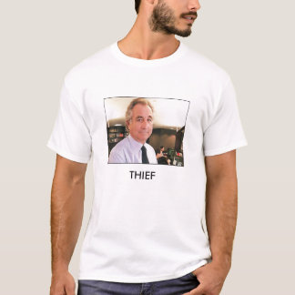 _45297352_madoff_ap226, THIEF T-Shirt