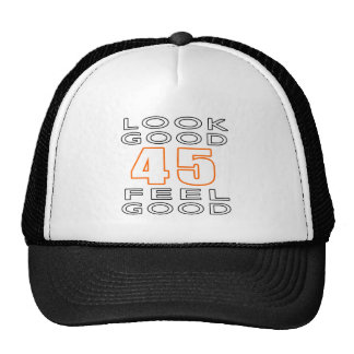 45 Look Good Feel Good Mesh Hat