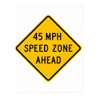 45 mph Speed Zone Ahead Postcard