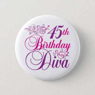 45th Birthday Diva 2 Inch Round Button