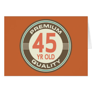 45th Birthday Funny Vintage 45 Year Old Greeting Card