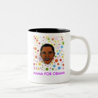 463dd9b40e1ea056, MAMA FOR OBAMA Mug