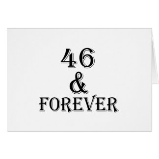 46 And Forever Birthday Designs Card