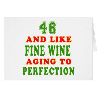 46 And Like Fine Wine Birthday Designs Greeting Card Happy 46 Birthday Wishes
