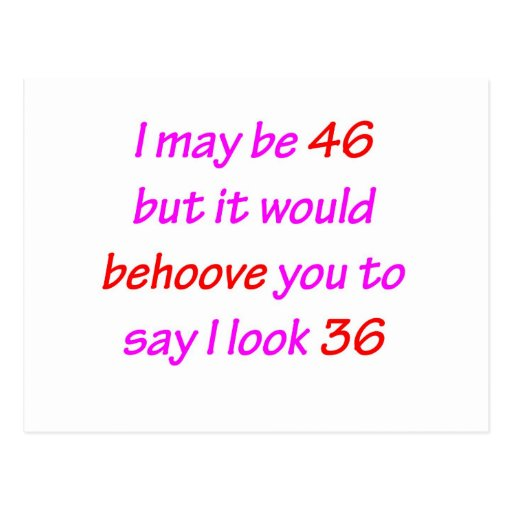 46 Behoove You Post Cards