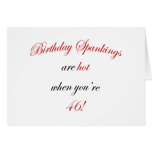 46 Birthday Spanking Greeting Cards