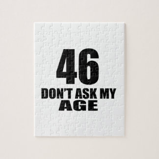 46 Do Not Ask My Age Birthday Designs Jigsaw Puzzle