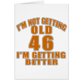 46 I Am Getting Better Greeting Card