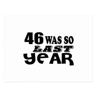 46 So Was So Last Year Birthday Designs Postcard