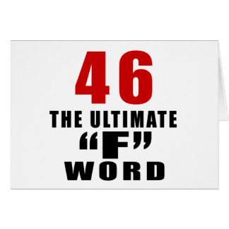 """46 THE ULTIMATE """"F"""" WORD GREETING CARD"""