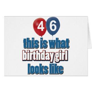 46 year old birthday girl designs cards