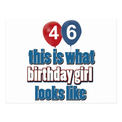 46 year old birthday girl designs post card
