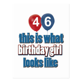 46 year old birthday girl designs post cards