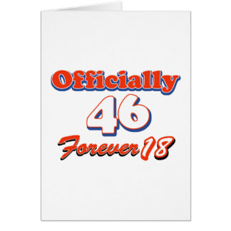 46 year old designs greeting card