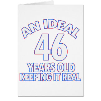 46 YEARS OLD BIRTHDAY DESIGNS GREETING CARD