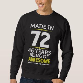 46th Birthday Gift Costume For 46 Years Old. Sweatshirt