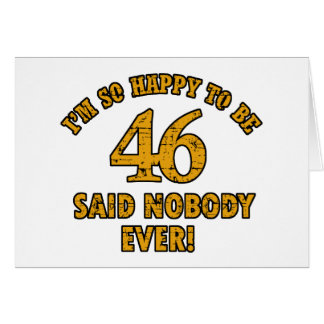 46TH year old gifts Card
