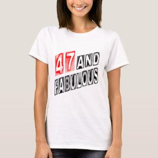 47 And Fabulous T-Shirt