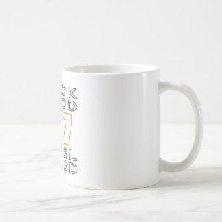 47 Look Good Feel Good Coffee Mug