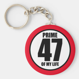47 - prime of my life keychain