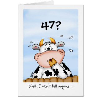 47th Birthday- Humorous Card with surprised cow