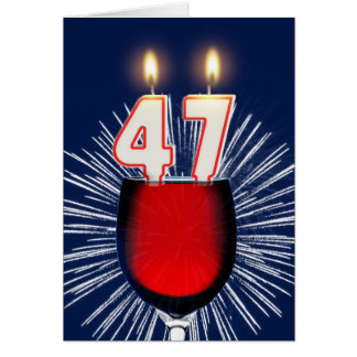 47th Birthday with wine and candles Card