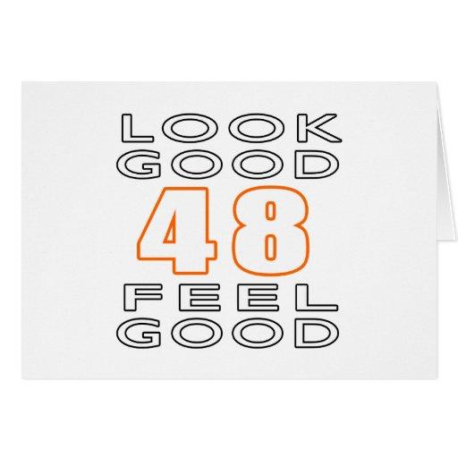 48 Look Good Feel Good Greeting Card