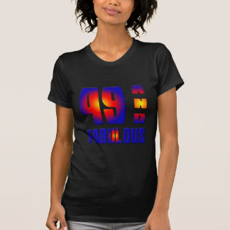 49 And Fabulous Tees