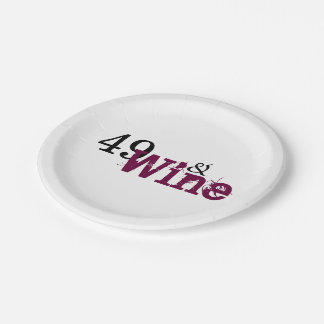 49 and Wine 49th Birthday Paper Plates