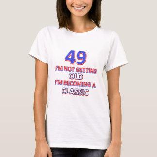 49 birthday design T-Shirt