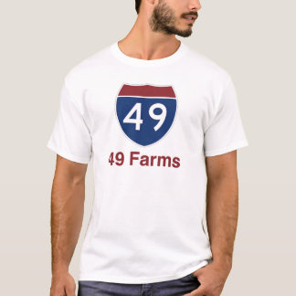 49 Farms - One in every square mile... T-Shirt