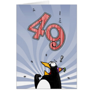 49th Birthday - Penguin Surprise Card