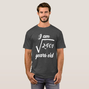 49th Birthday Square Root T Shirts
