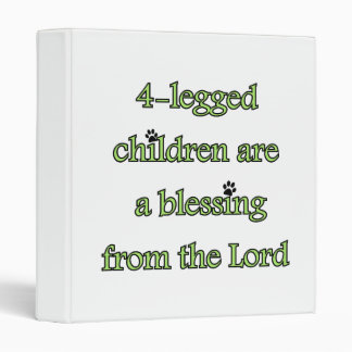 4-legged children are a blessing binders
