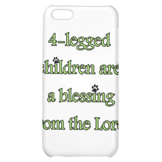 4-legged children are a blessing iPhone 5C case