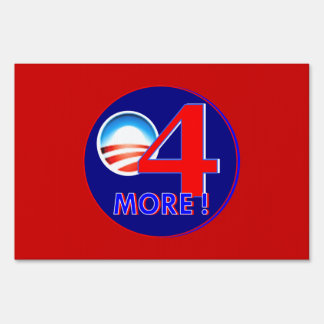 4 more years for obama sign
