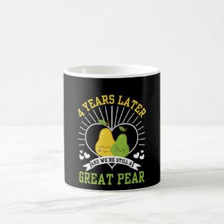 4 Years Later Were Still Great Pear Shirt Coffee Mug