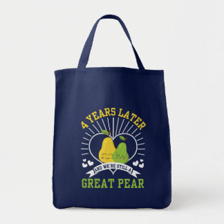 4 Years Later Were Still Great Pear Shirt Tote Bag