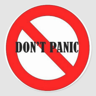 4DON'T PANIC CLASSIC ROUND STICKER